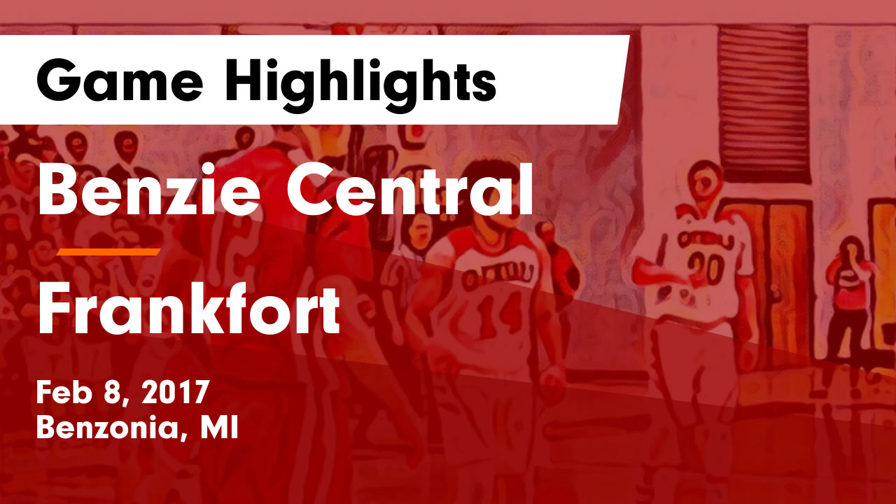 Michigan benzie county benzonia - Benzie Central Vs Frankfort Game Highlights Feb 8 2017